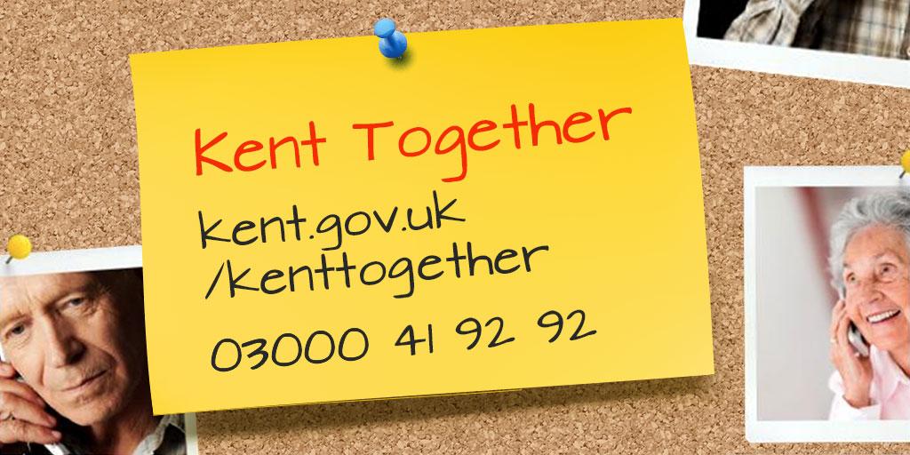 Kent Together 24 hour helpline notice